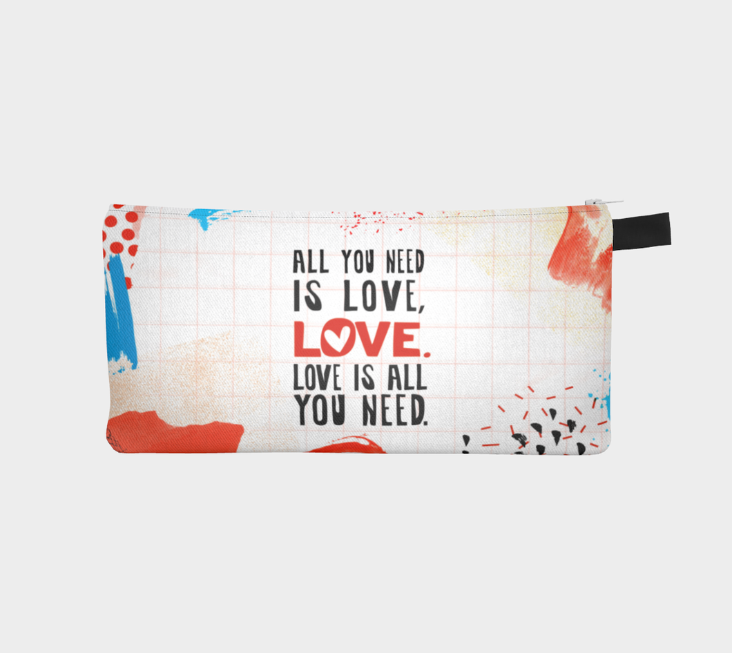 All You Need Is Love Pencil Case by Deloresart