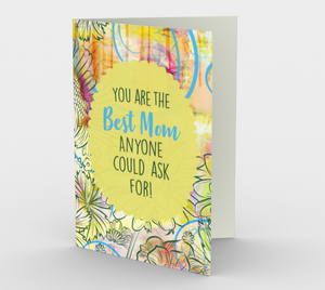 1123.You're Best Mom Anyone Could Ask For  Card by DeloresArt