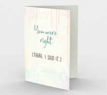1055.You Were Right. There, I Said It  Card by DeloresArt