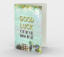 1345 Good Luck On Your New Job Card by Deloresart