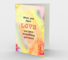0364.When You Have Love  Card by DeloresArt