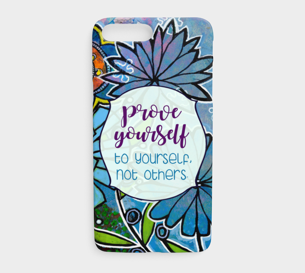 944  Prove Yourself To Yourself Device Case