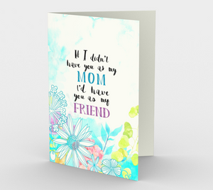 0379 Mom - Friend  Card by DeloresArt - deloresartcanada
