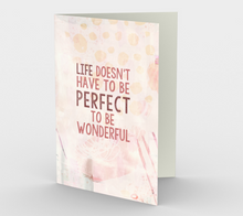 1330 Life Doesn't Have to be Perfect Card by Deloresart
