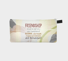 Friendship-Shenanigans Pencil Case by Deloresasrt