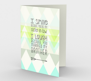 0963.I Smile Because You're My Sister-in-law  Card by DeloresArt