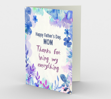 1071.Happy Father's Day, Mom  Card by DeloresArt