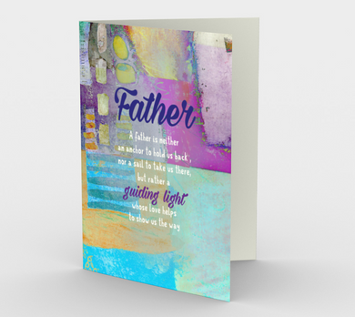 0608 A Father is a Guiding Light  Card by DeloresArt