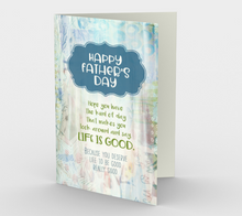 1150. Life is Good Father's Day Card by DeloresArt