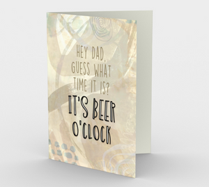 1264. Dad It's Beer O'Clock  Card by DeloresArt