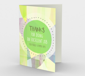 1161. Thanks For Doing An Excellent Job  Card by DeloresArt