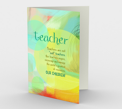 0501 Teachers Are Not Just Teachers  Card by DeloresArt