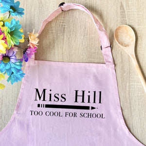 Personalised Too Cool For School Teacher Apron