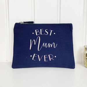 Best Mum Ever Accessory Pouch