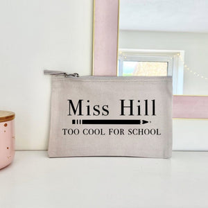 Personalised Too Cool For School Teacher Pencil Case