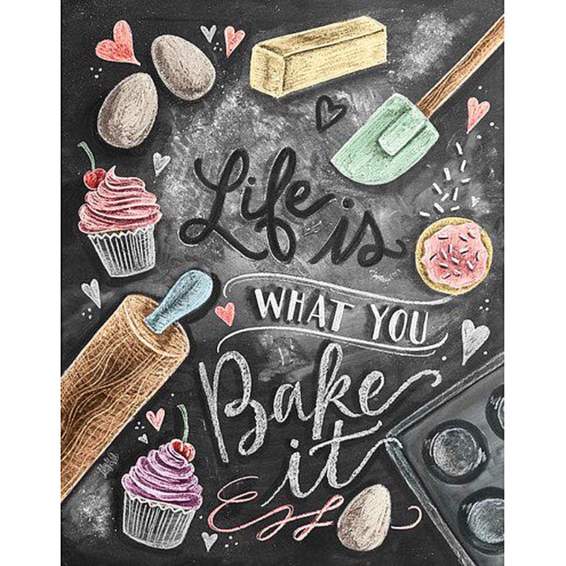 Life is what you Bake it Diamond Painting Kit
