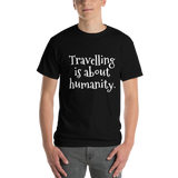 Travelling is about humanity