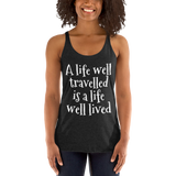 A life well travelled is a life well lived - Sound Principles