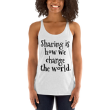 Sharing is how we change the world