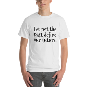 Let not the past define our future - Sound Principles