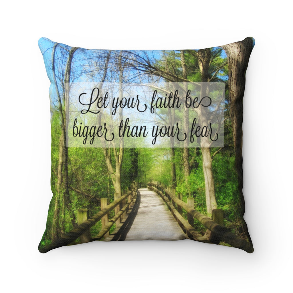 Bigger Faith Square Pillow