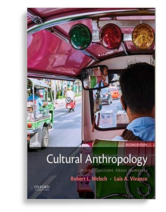 Cultural Anthropology Asking Questions About Humanity 2nd Edition