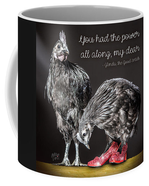 Chicken Wall Art You Glenda The Good Wtch  - Mug