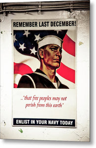 Enlist In Your Navy  - Metal Print