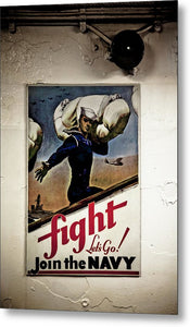 Fight Join The Navy - Metal Print
