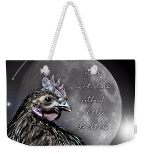 Stars Can't Shine Without A Little Darkness - Weekender Tote Bag