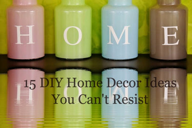 15 DIY Home Decor Ideas You Can't Resist