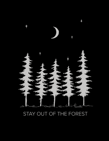 Stay Out Of The Forest Print Digital Downloads