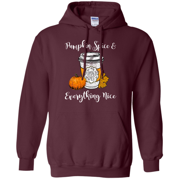 Pumpkin Spice and Everything Nice Hoodie Sweatshirt Maroon