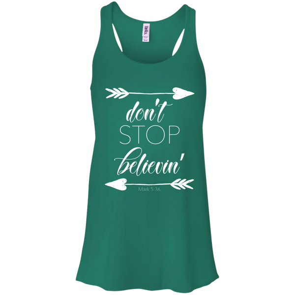Don't stop believin' Mark 5:36 arrows flowy racerback tank kelly green