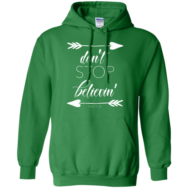Don't stop believin' Mark 5:36 arrows flowy hoodie sweatshirt green