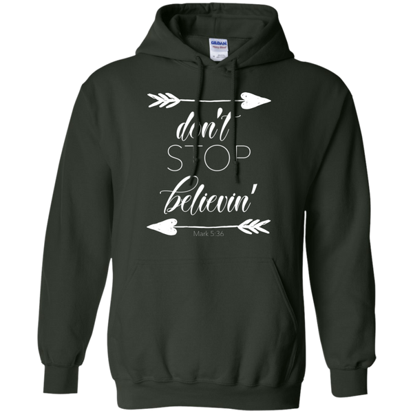 Don't stop believin' Mark 5:36 arrows flowy hoodie sweatshirt forest green