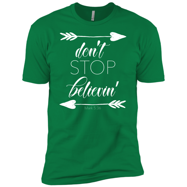 Don't stop believin' Mark 5:36 arrows tee shirt tkelly green