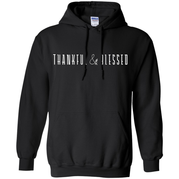 Thankful and Blessed Hoodie Sweatshirt Black