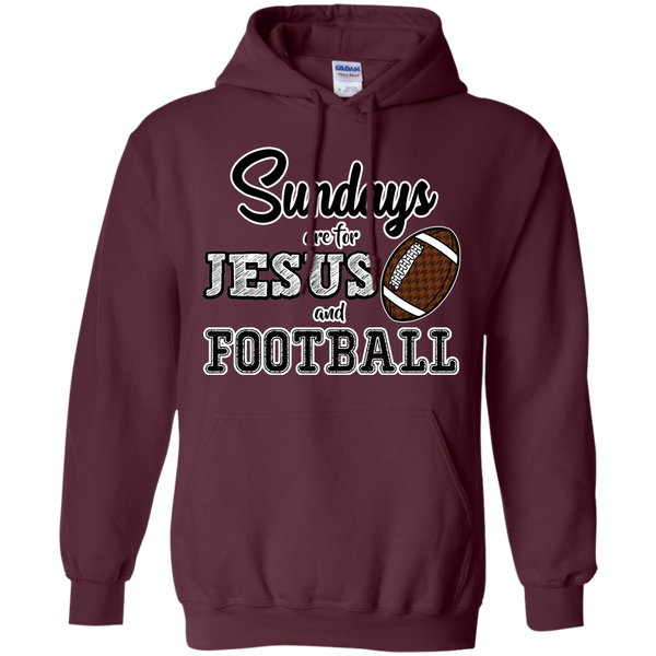 Sundays are for Jesus and Football Hoodie Sweatshirt Maroon