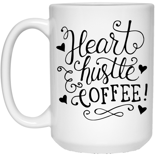 Heart, Hustle & Coffee 15oz. Mug