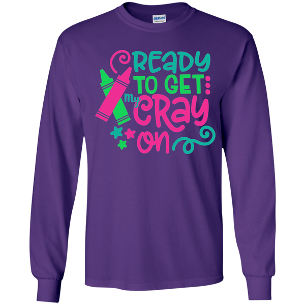 Ready to Get My Cray On Youth Kids Long Sleeve Tee Shirt Purple