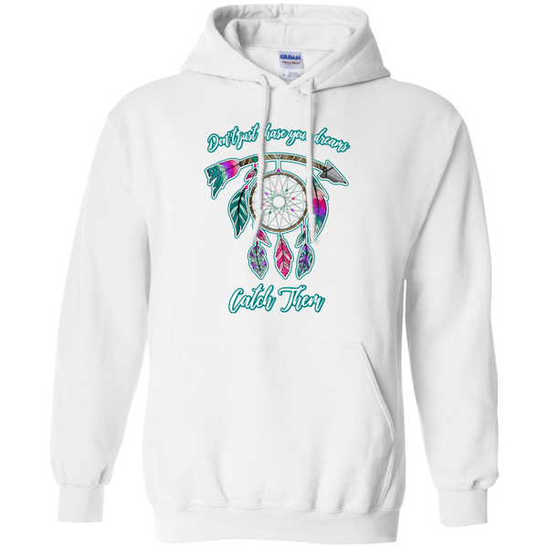 Chase catch your dreams inspirational dreamcatcher hoodie sweatshirt white