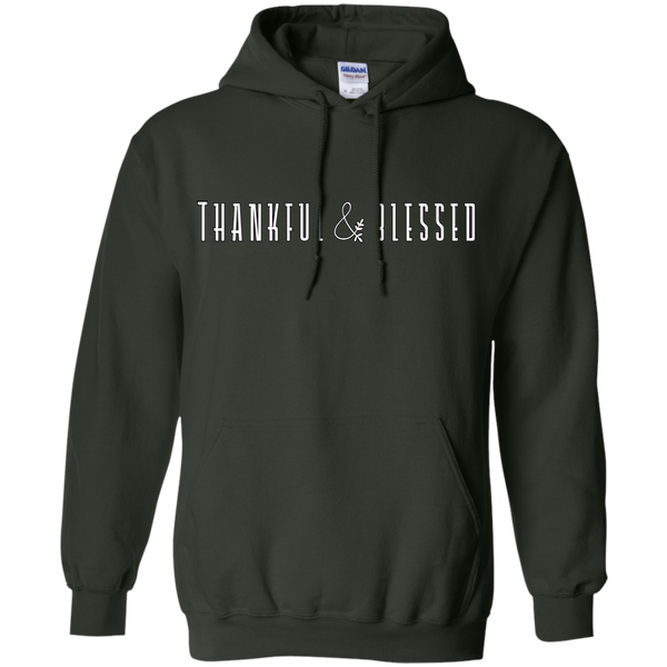 Thankful and Blessed Hoodie Sweatshirt Forest Green