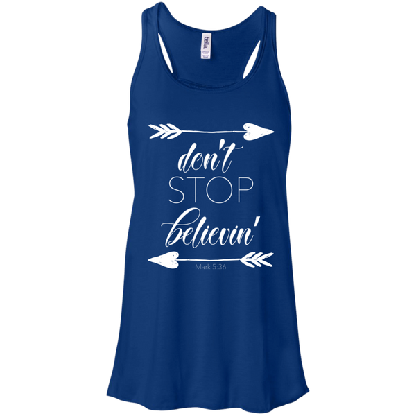 Don't stop believin' Mark 5:36 arrows flowy racerback tank blue