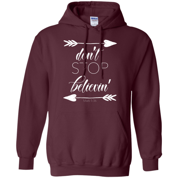 Don't stop believin' Mark 5:36 arrows flowy hoodie sweatshirt maroon