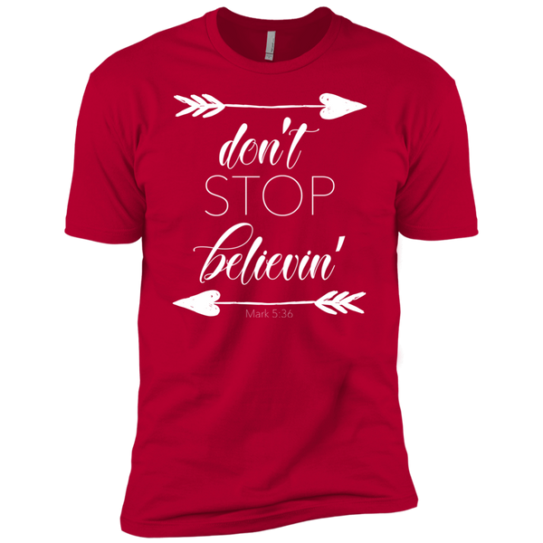 Don't stop believin' Mark 5:36 arrows tee shirt red