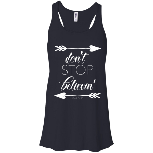 Don't stop believin' Mark 5:36 arrows flowy racerback tank navy