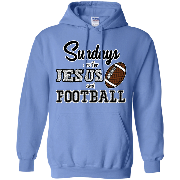 Sundays are for Jesus and Football Hoodie Sweatshirt Carolina Blue