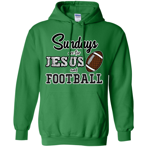 Sundays are for Jesus and Football Hoodie Sweatshirt Green