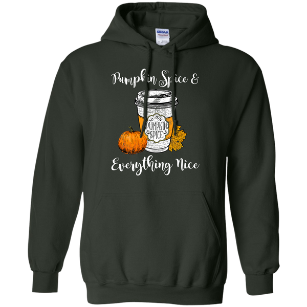 Pumpkin Spice and Everything Nice Hoodie Sweatshirt Forest Green